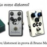At this stage, how should i distort? – Trying out four overdrives/distortion pedals