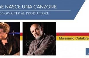 Massimo Calabrese e Marco Lecci 310x205 - Come nasce una canzone - Dal Songwriter al Produttore
