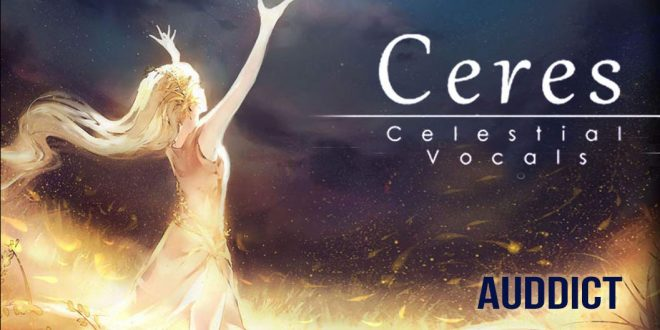Ceres by Auddict – Ethnic vocal library per Kontakt. Il canto delle sirene racchiuso in una sample library.