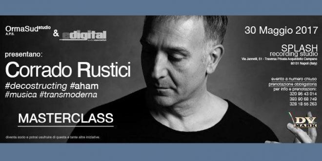 """Corrado Rustici 660x330 - """"Decostructing Aham – Il Musicista Transmoderno"""" MASTERCLASS di Corrado Rustici"""