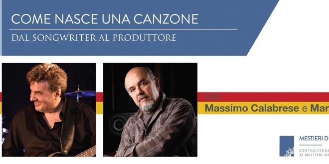 Massimo Calabrese e Marco Lecci 660x330 - Come nasce una canzone - Dal Songwriter al Produttore